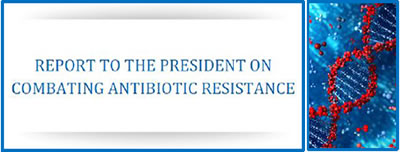 Report to the President on Combating Antibiotic Resistance