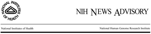 NIH News Advisory